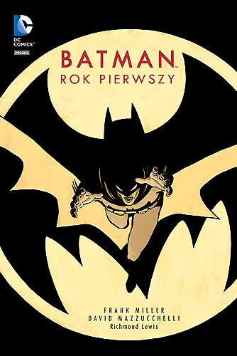 Batman. Rok pierwszy