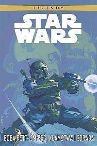 Star Wars Boba Fett. Śmierć, kłamstwa i zdrada