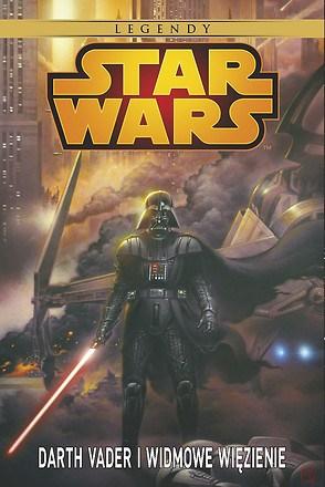 Star Wars Darth Vader i Widmowe WiÄ™zienie - Tom 1