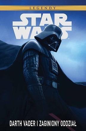 Star Wars Darth Vader i zaginiony oddział - Tom 2