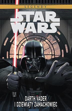 Star Wars Darth Vader i dziewiÄ…ty zamachowiec