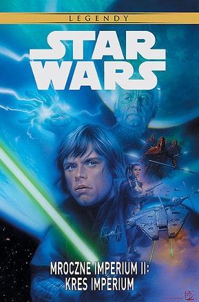 Star Wars Mroczne Imperium II. Kres Imperium, tom 2